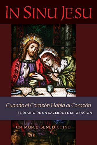 Libro : In Sinu Jesu Cuando El Corazón Habla Al...