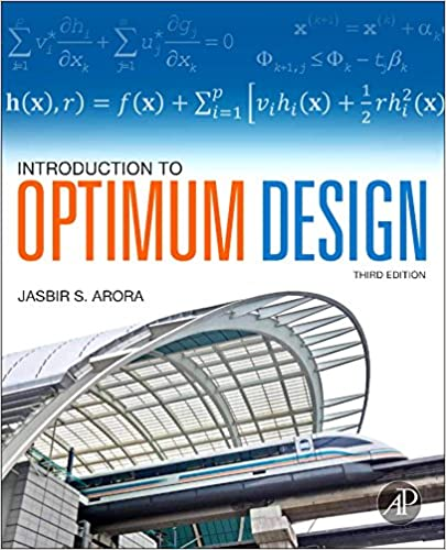 Introduction to optimum design third edition jasbir arora introduction to optimum design third edition 3rd edition fandeluxe Choice Image