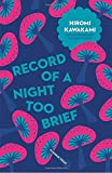 Record of a Night Too Brief (Japanese Novellas)