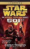 501st: Star Wars Legends (Imperial Commando): An Imperial Commando Novel