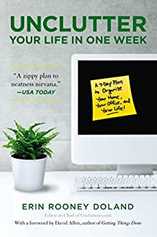 Unclutter Your Life in One Week by [Doland, Erin Rooney]