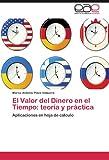 El Valor Del Dinero en el Tiempo, Marco Antonio Plaza Vidaurre, 3659009245