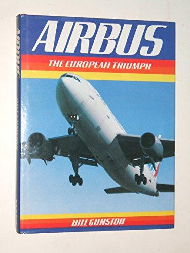 Airbus: The European Triumph