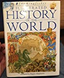 The Kingfisher Illustrated History of the World by Kingfisher_n_a (1992-10-29)