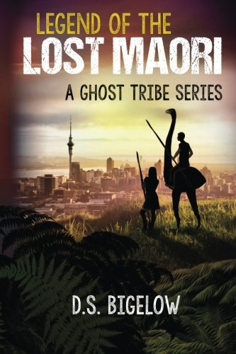 Download Legend of the Lost Maori (A Ghost Tribe Series) (Volume 1) pdf