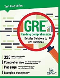 GRE Reading Comprehension: Detailed Solutions to 325 Questions (Test Prep Series) (Volume 3)