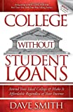 College Without Student Loans, Dave Smith, 1614486336