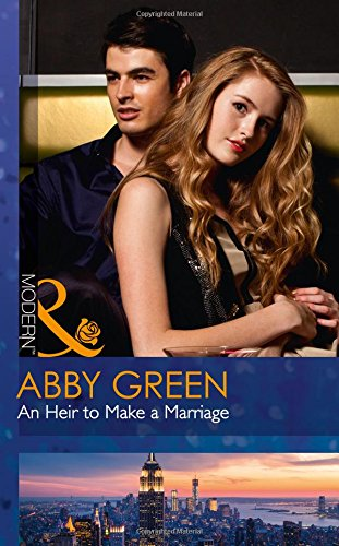 book cover of An Heir To Make A Marriage