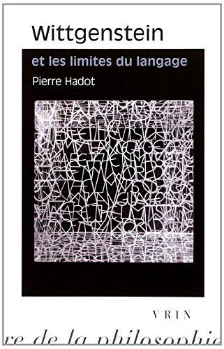 Wittgenstein Et Les Limites Du Langage (Bibliotheque D'Histoire de La Philosophie - Poche) (French Edition)
