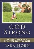 God Strong, Sara Horn, 0310294029