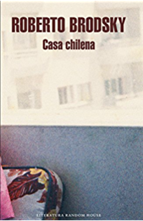 La casa chilena (Spanish Edition)