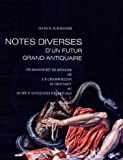 'Notes diverses' d'un futur grand Antiquaire : Un manuscrit de jeunesse de J. -F. Champollion se trouvant au Musee d'Antiquites des Pays-Bas a Leyde, , 2503524451