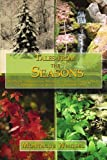 img - for Tales from the Seasons: Aesthetic Adventures, Mystical Experiences and Poetic Epiphanies in Ross County (1988-1998) book / textbook / text book