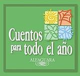 Cuentos para todo el ano (AUDIO)(3CDs)(Serie Cuentos para todo el ano) (Cuentos Para Todo El Ano / Stories the Year 'round) (Spanish Edition)