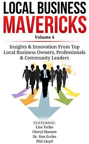 (Local Business Mavericks - Volume 4)