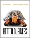 Better Business, Michael R. Solomon and Mary Anne Poatsy, 0133098796
