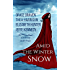 Amid the Winter Snow: A Holiday Anthology