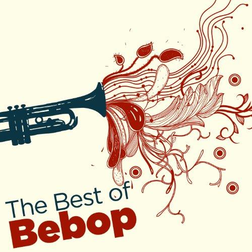 The Best of Bebop
