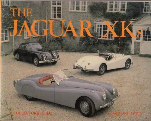 The Jaguar XK (Collector's Guides) by Paul Skilleter (1981-09-03)