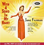 With a Song In My Heart (from the 1952 film)/  Pal Joey  (with 1952 cast members)
