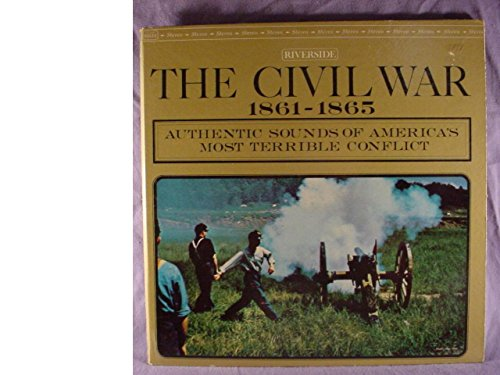 Rare Riverside Records Near Mint Stereo Lp & Gate-fold Cover - The Civil War 1861-1965 - Authentic Sounds Of America's Most Terrible Conflict - - Wars Songs Cover The Civil