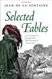 Selected Fables, Jean de La Fontaine and Christopher Betts, 0199650721