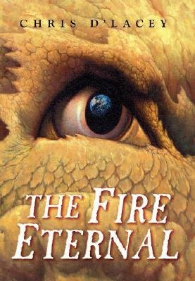 [(The Fire Eternal )] [Author: Chris D'Lacey] [Jul-2008]
