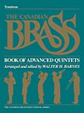img - for The Canadian Brass Book of Advanced Quintets: Trombone book / textbook / text book