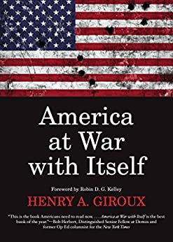 America at War with Itself (City Lights Open Media) by [Giroux, Henry A.]