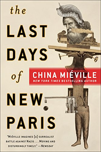 Amazon the last days of new paris ebook china miville the last days of new paris by miville china fandeluxe Choice Image