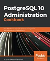 PostgreSQL 10 Administration Cookbook Front Cover