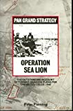 Operation Sea Lion (Grand Strategy) by Peter Fleming (1975-11-12)