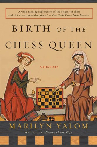 Birth of the Chess Queen: A History ()