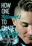 How One Attempts To Chase Gravity (Gem City Book 2)