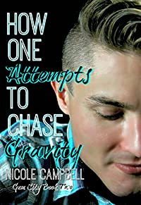 How One Attempts To Chase Gravity by Nicole Campbell ebook deal