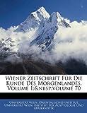Wiener Zeitschrift Für Die Kunde des Morgenlandes, , 1146126239