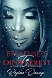 Brokenness To Empowerment: A Fine Jewel Redefined
