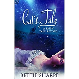 Cat's Tale: A Fairy Tale Retold Audiobook