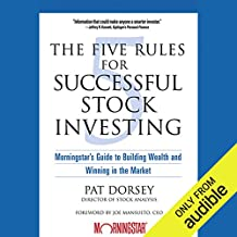 The Five Rules for Successful Stock Investing: Morningstar's Guide to Building Wealth and Winning in the Market