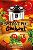 Instant Pot Cookout: 50 Recipes For Delicious Healthy Food, Recipes Cookbook For Cooking On Electric Instantaneous Pressure Cooker Pot