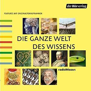 Die ganze Welt des Wissens 2 Audiobook