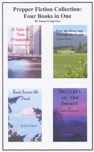 Prepper Fiction Collection: Four Books in One by [Gregersen, Susan]