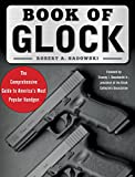 img - for Book of Glock: A Comprehensive Guide to America's Most Popular Handgun book / textbook / text book