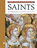 The Encyclopedia of Saints, Rosemary Ellen Guiley, 0816041334