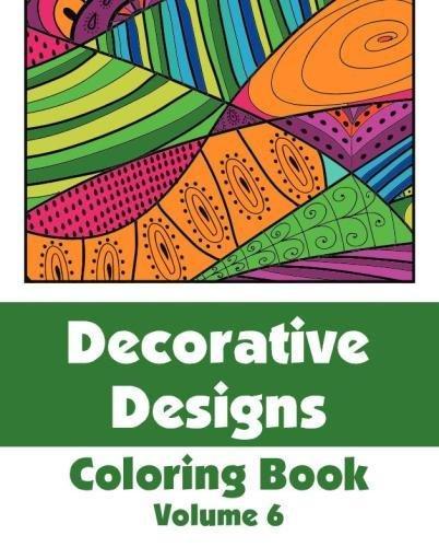 Download Decorative Designs Coloring Book (Volume 6) (Art-Filled Fun Coloring Books) ebook