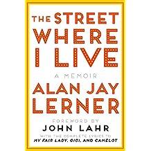 The Street Where I Live: A Memoir (Norton Paperback)