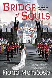 Bridge of Souls: The Quickening Book Three