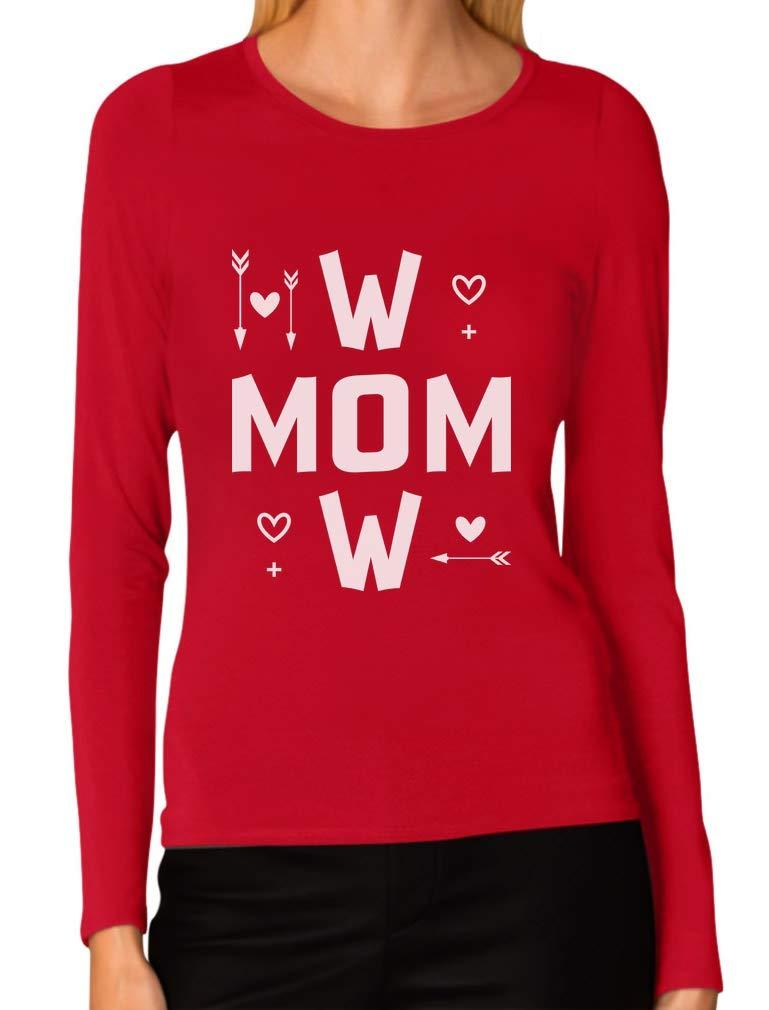 Tstars – Wow Mom for Moms Women Long Sleeve T-Shirt