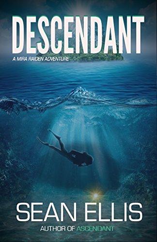 Descendant: A Mira Raiden Adventure (Dark Trinity Book 2) Pdf
