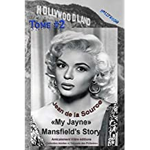 My Jayne Mansfield's Story - Tome #2 (L'Odyssée des Philiades t. 9) (French Edition)